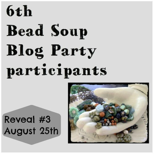 reveal3 6th Bead Soup Blog Party